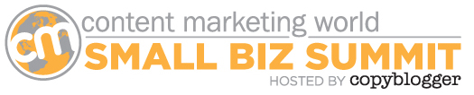 Small Business Summit at Content Marketing World