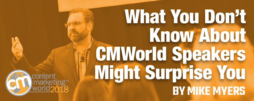 What you don't know about CMWorld speakers might surprise you