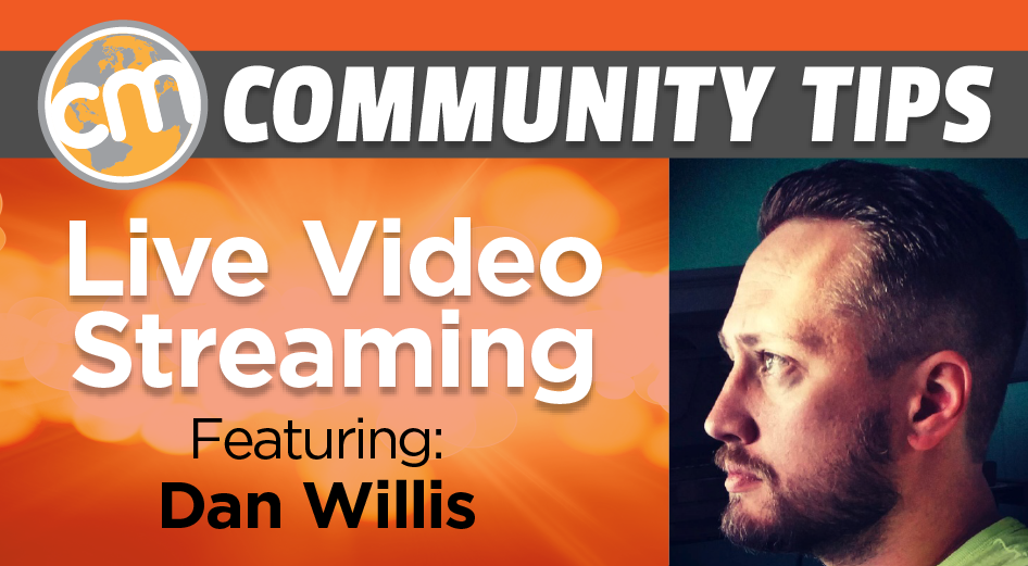 Community Tips: Live Video Streaming Content Marketing World