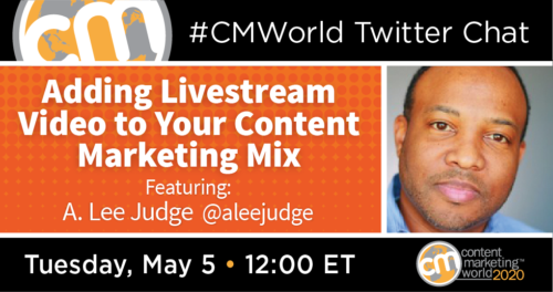 A #CMWorld Twitter Chat with A. Lee Judge Content Marketing World 1