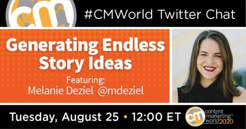 A #CMWorld Twitter Chat with Melanie Deziel Content Marketing World 1