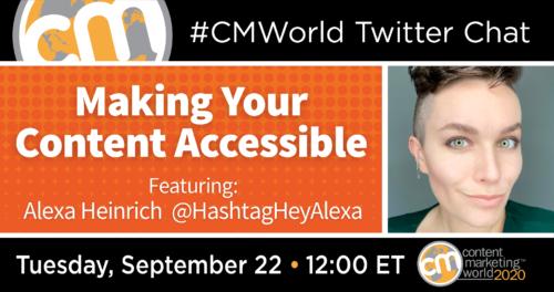 A #CMWorld Twitter Chat with Alexa Heinrich Content Marketing World 1