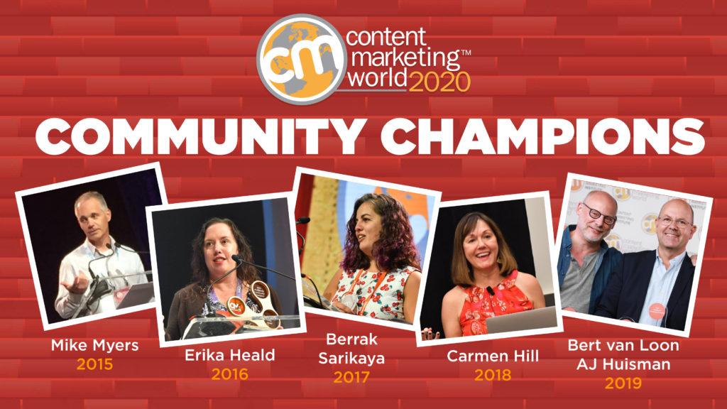 - Content Marketing World Congratulations to this year's #CMWorld Community Champion! Content Marketing World 5